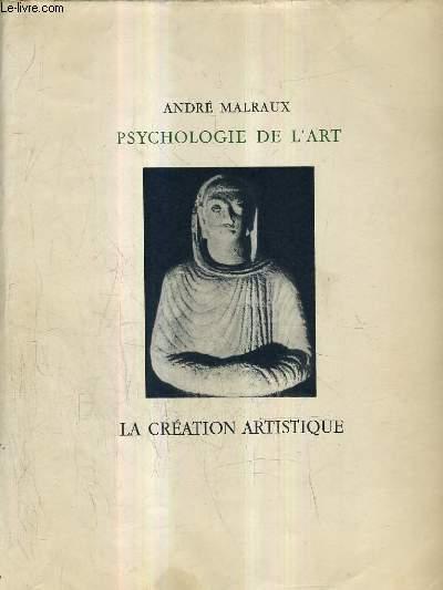 PSYCHOLOGIE DE L'ART - LA CREATION ARTISITIQUE.