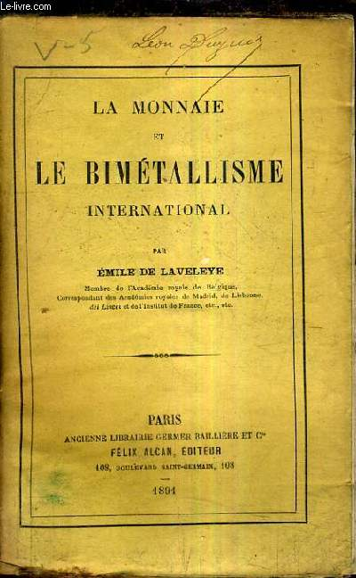 LA MONNAIE ET LE BIMETALLISME INTERNATIONAL.