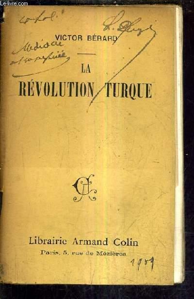 LA REVOLUTION TURQUE.