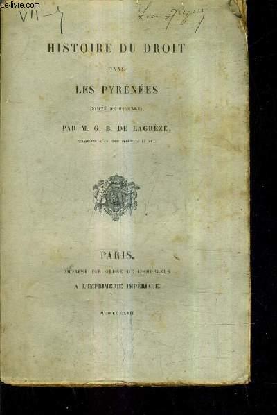 HISTOIRE DU DROIT DANS LES PYRENEES (COMTE DE BIGORRE).