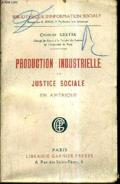 PRODUCTION INDUSTRIELLE ET JUSTICE SOCIALE EN AMERIQUE.