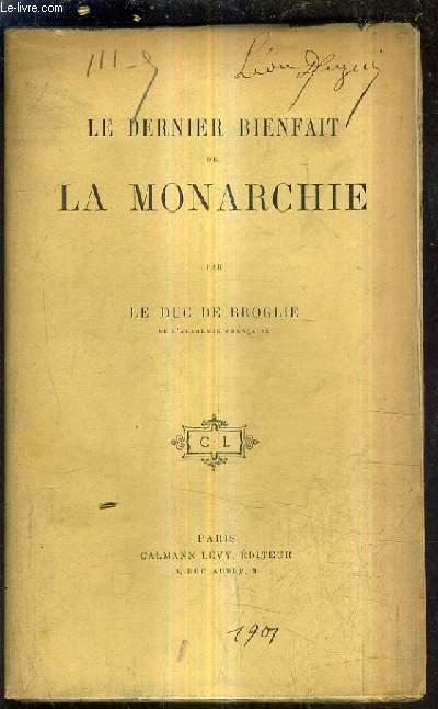 LE DERNIER BIENFAIT DE LA MONARCHIE.