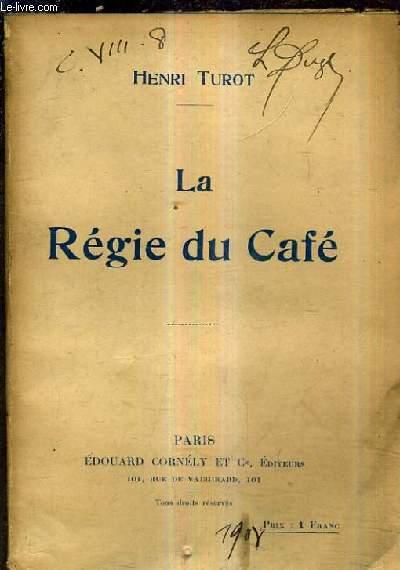 LE REGIE DU CAFE.