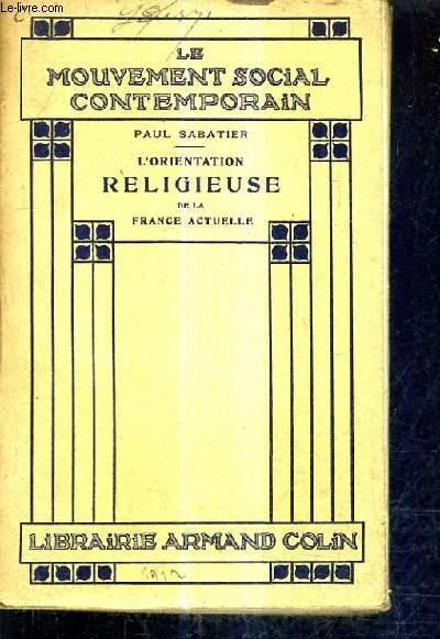L'ORIENTATION RELIGIEUSE DE LA FRANCE ACTUELLE.