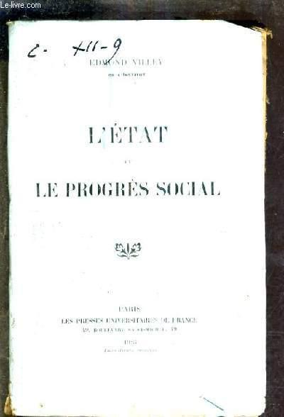 L'ETAT ET LE PROGRES SOCIAL.
