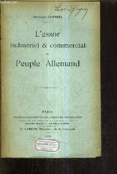L'ESSOR INDUSTRIEL & COMMERCIAL DU PEUPLE ALLEMAND.