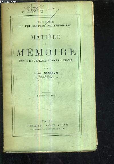 MATIERE ET MEMOIRE ESSAI SUR LA RELATION DU CORPS A L'ESPRIT / 8E EDITION.