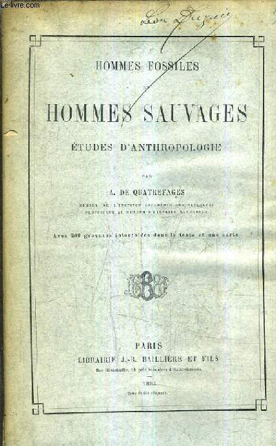 HOMMES FOSSILES ET HOMMES SAUVAGES ETUDES D'ANTHROPOLOGIE.