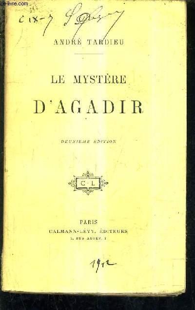 LE MYSTERE D'AGADIR / 2E EDITION.