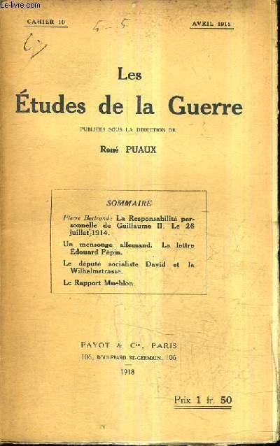 LES ETUDES DE LA GUERRE - CAHIER 10 - AVRIL 1918.