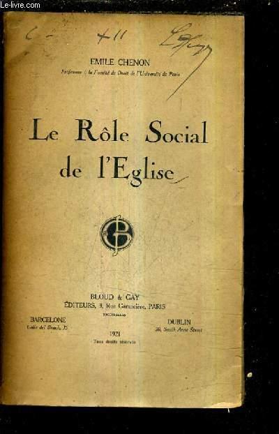 LE ROLE SOCIAL DE L'EGLISE.