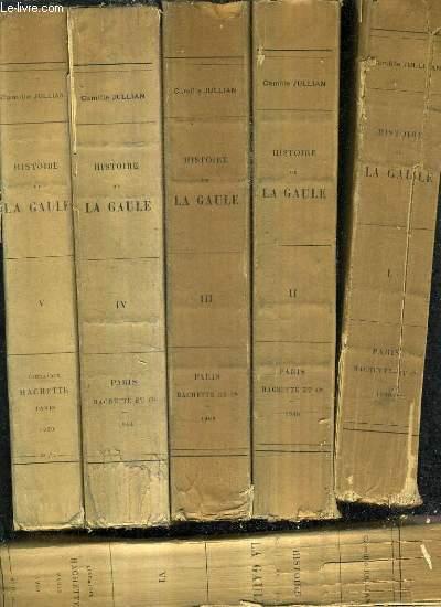 HISTOIRE DE LA GAULE - EN 7 TOMES.
