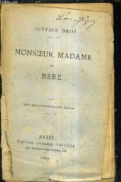 MONSIEUR MADAME ET BEBE / 148E EDITION.