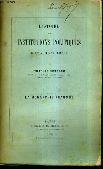 HISTOIRE DES INSTITUTIONS POLITIQUES DE L'ANCIENNE FRANCE - LA MONARCHIE FRANQUE.