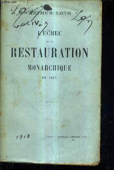 L'ECHEC DE LA RESTAURATION MONARCHIQUE EN 1875.