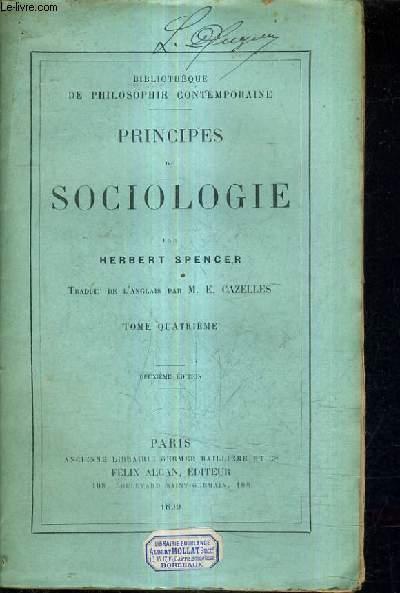 PRINCIPES DE SOCIOLOGIE / TOME QUATRIEME /2E EDITION.