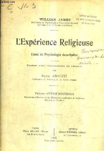 L'EXPERIENCE RELIGIEUSE ESSAI DE PSYCHOLOGIE DESCRIPTIVE.