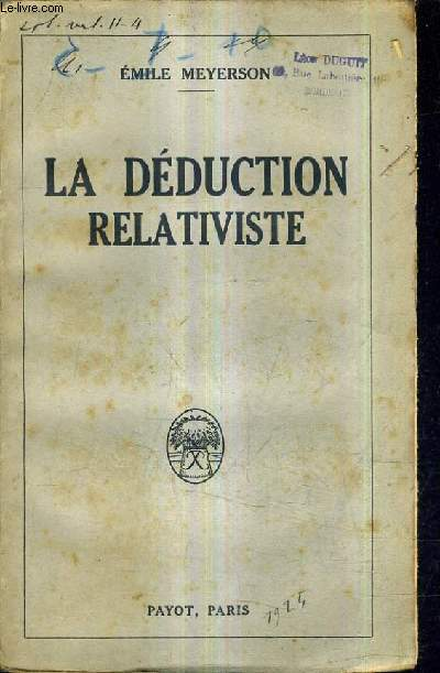LA DEDUCTION RELATIVISTE.