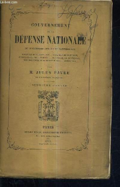 GOUVERNEMENT DE LA DEFENSE NATIONALE DU 31 OCTOBRE 1870 AU 28 JANVIER 1871 - DEUXIEME PARTIE.