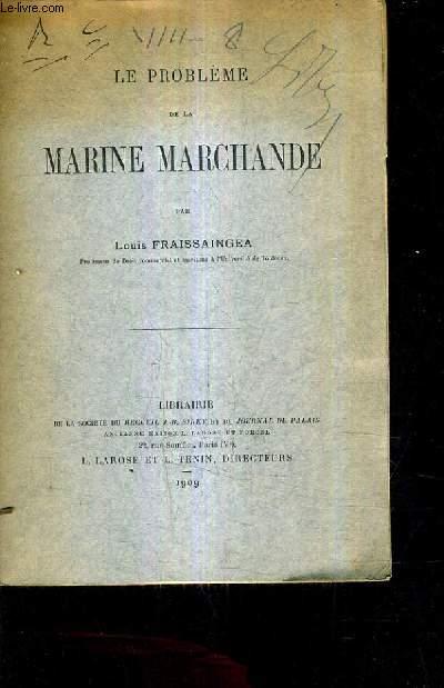 LE PROBLEME DE LA MARINE MARCHANDE.