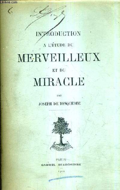 INTRODUCTION A L'ETUDE DU MERVEILLEUX ET DU MIRACLE.