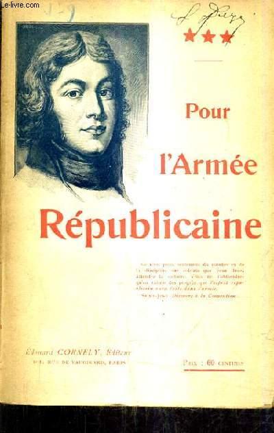POUR L'ARMEE REPUBLICAINE.