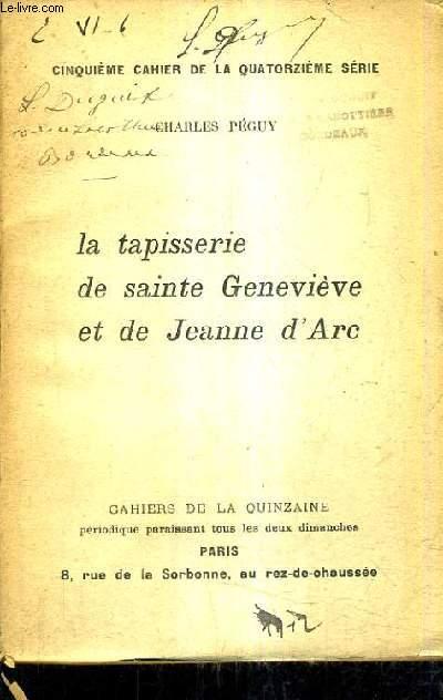 LA TAPISSERIE DE SAINTE GENEVIEVE ET DE JEANNE D'ARC.