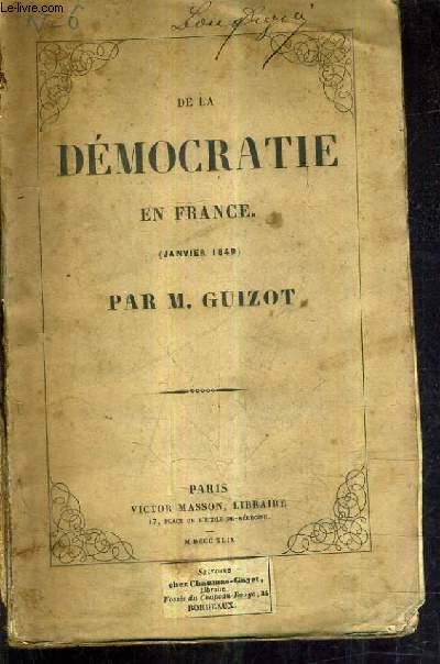 DE LA DEMOCRATIE EN FRANCE JANVIER 1849.
