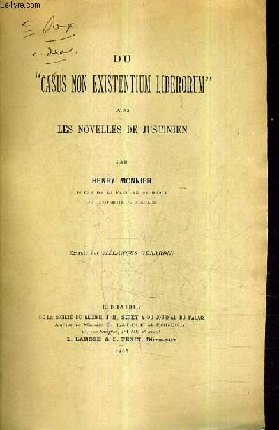 DU CASUS NON EXISTENTIUM LIBERORUM DANS LES NOVELLES DE JUSTINIEN - EXTRAIT DES MELANGES GERARDIN (PLAQUETTE).
