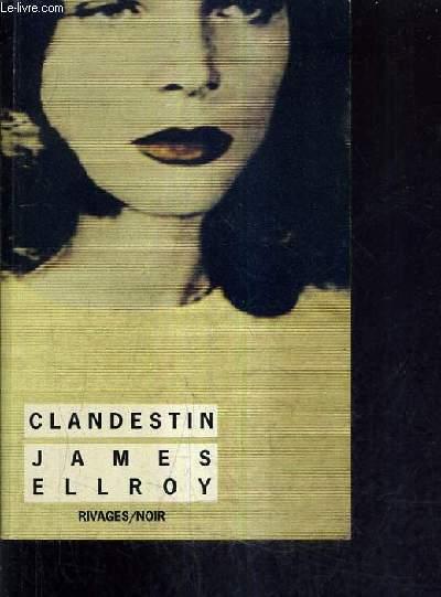 CLANDESTIN.