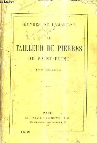 LE TAILLEUR DE PIERRES DE SAINT POINT / RECIT VILLAGEOIS.