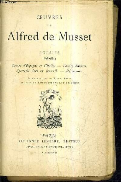 OEUVRES DE ALFRED DE MUSSET - POESIES 1828-1833 CONTES D'ESPAGNE ET D'ITALIE - POESIES DIVERSES SPECTACLE DANS UN FAUTEUIL NAMOUNA.