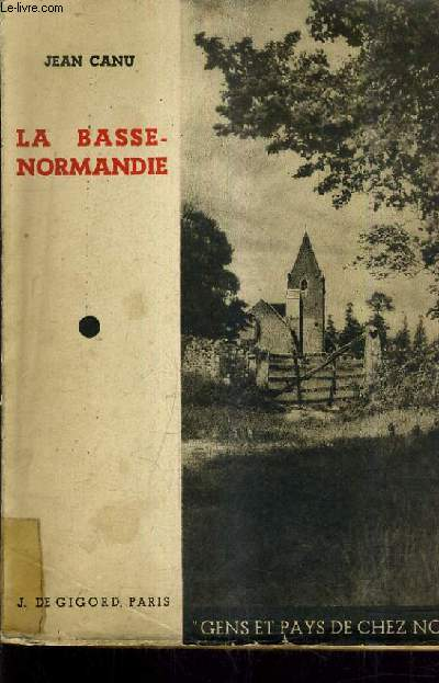 LA BASSE NORMANDIE.
