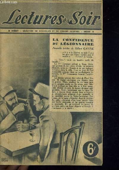 LECTURES DU SOIR - INEDIT 8 - LA CONFIDENCE DU LEGIONNAIRE NOUVELLE INEDITE DE GILBERT GANNE.