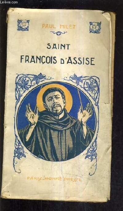SAINT FRANCOIS D'ASSISE - 1182-1226.