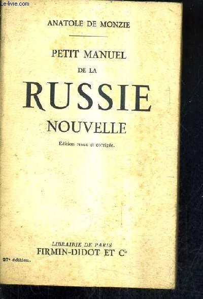 PETIT MANUEL DE LA RUSSIE NOUVELLE - 27E EDITION.