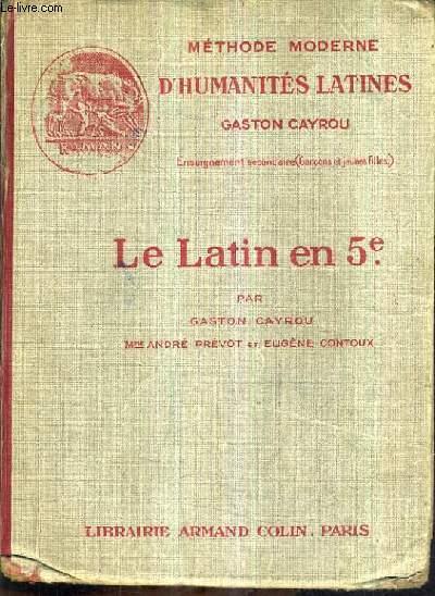 LE LATIN EN 5E - GRAMMAIRE VOCABULAIRE EXERCICES SAYNETES LATINES INITIATION A LA VIE ROMAINE DE VIRIS PHEDRE CORNELIUS NEPOS LEXIQUES FRANCAIS LATIN ET LATIN FRANCAIS.