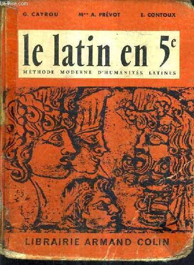 LE LATIN EN 5E GRAMMAIRE VOCABULAIRE EXERCICES SAYNETES LATINES INITIATION A LA VIE ROMAINE DE VIRIS PHEDRE CORNLIUS NEPOS LEXIQUES FRANCAIS LATIN ET LATIN FRANCAIS - EDITION ABREGE ET SIMPLIFIE.