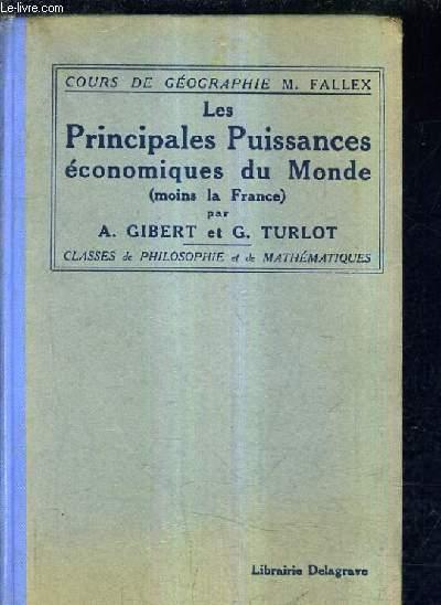 LES PRINCIPALES PUISSANCES ECONOMIQUES DU MONDE (MOIS LA FRANCE) - COURS DE GEOGRAPHIE DE M.FALLEX - CLASSES DE PHILOSOPHIE ET DE MATHEMATIQUES.
