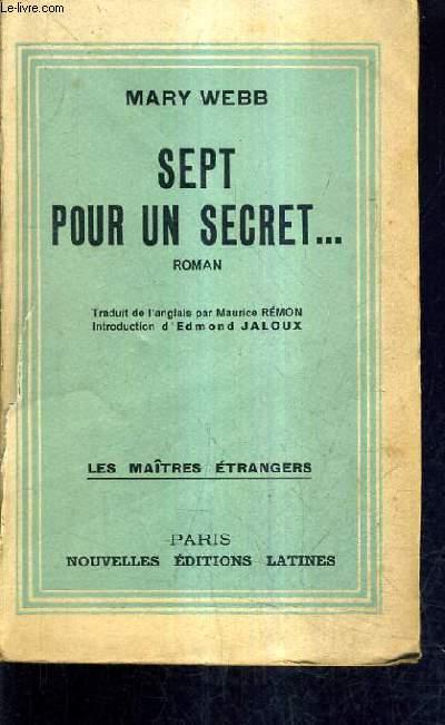SEPT POUR UN SECRET.