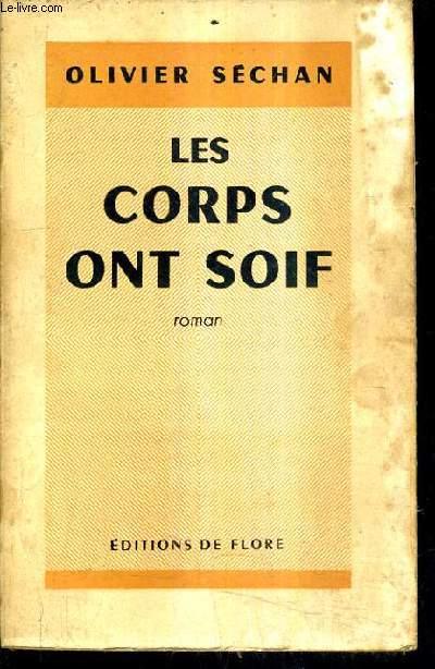 LES CORPS ONT SOIF.