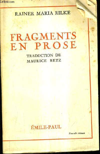 FRAGMENTS EN PROSE / NOUVELLE EDITION