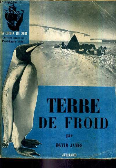 TERRE DE FROID ( THAT FROZEN LAND).