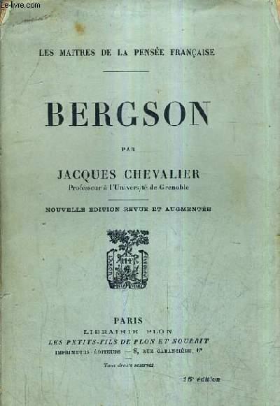 BERGSON / NOUVELLE EDITIONRE VUE ET AUGMENTEE / 16E EDITON.