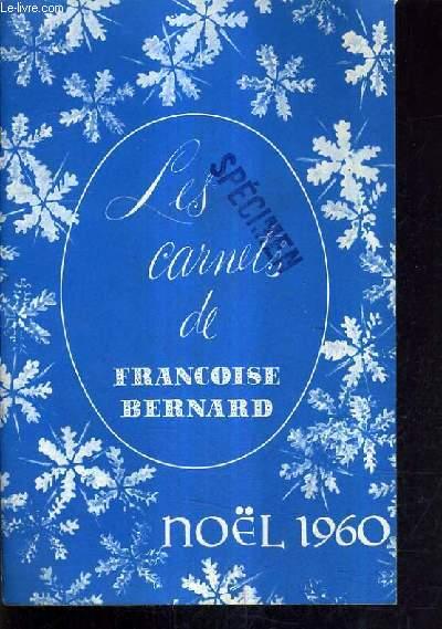 LES CARNETS DE FRANCOISE BERNARD NOEL 1960 - Au pays des 22 cantons - menus d'hiver - langouste thermidor - voeu orloff - crêpes suzette - rôti de veau à la reine - gâteau au fromage à la mode d'obwald - ramequins vaudois etc.
