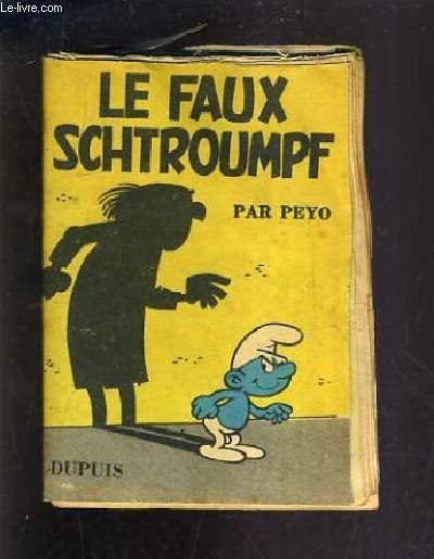LE FAUX SCHTROUMPF.