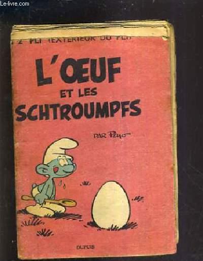 L'OEUF ET LES SCHTROUMPFS.