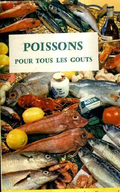 Recettes de francoise bernard poissons pour tous les - Volets interieurs pour tous les gouts ...