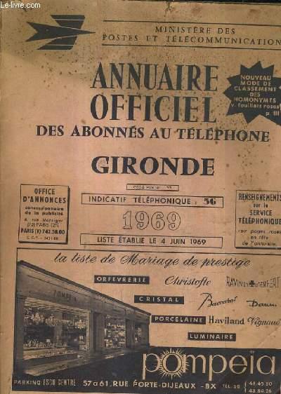 ANNUAIRE OFFICIEL DES ABONNES AU TELEPHONE GIRONDE 1969.