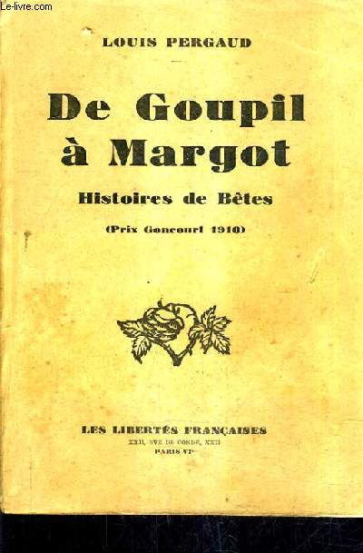 DE GOUPIL A MARGOT HISTOIRES DE BETES.